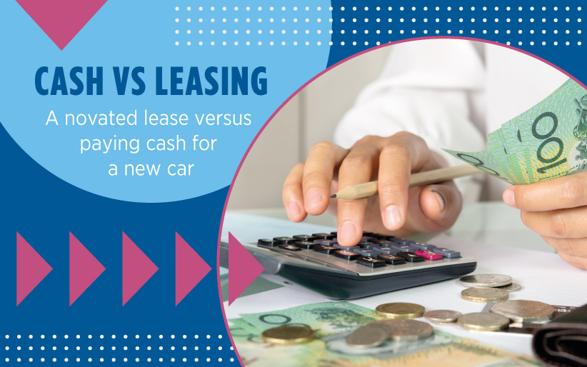 Novated Lease versus paying cash